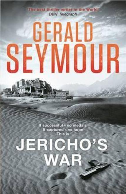 Seymour, Gerald / Jericho's War