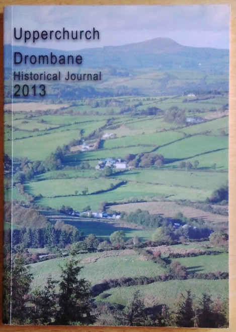 Upperchurch Drombane Historical Journal - Issue 4 - 2013 - PB - Tipperary
