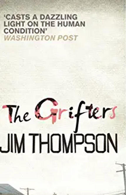 Thompson, Jim / The Grifters