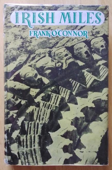 O'Connor, Frank - Irish Miles - HB 1st Edition - 1947