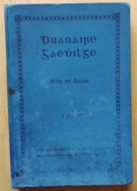Ní Ógáin, Róis ( Eagarthóir) - Duanaire Gaedhilge ( Imleabhar III) - An Comhlucht Oideachais - HB  - As Gaeilge