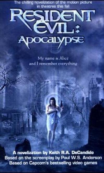 DeCandido, Keith R. A. / Resident Evil : Apocalypse