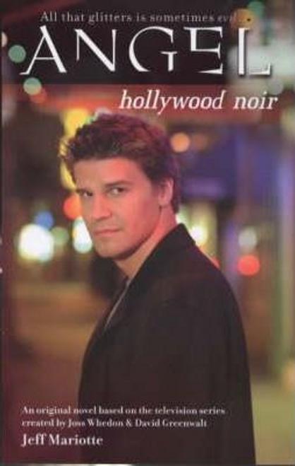 Mariotte, Jeff / Hollywood Noir
