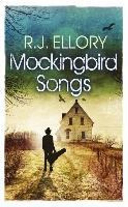 Ellory, R.J. / Mockingbird Songs