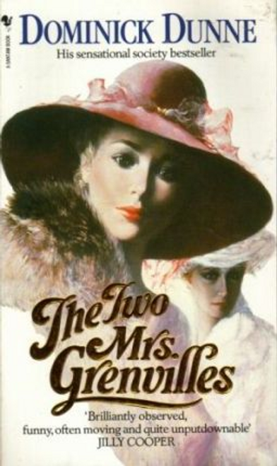 Dunne, Dominick / The Two Mrs. Grenvilles