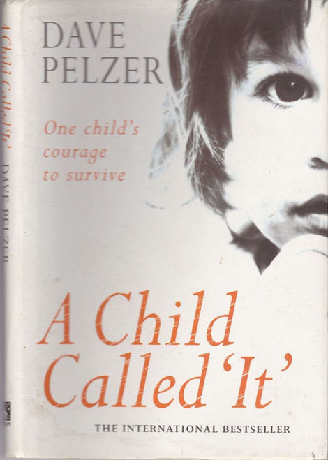 Pelzer, Dave / A Child Called 'It'