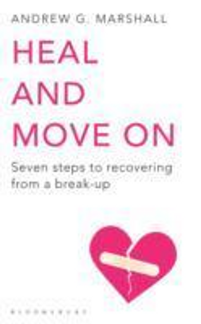 Marshall, Andrew G. / Heal and Move On