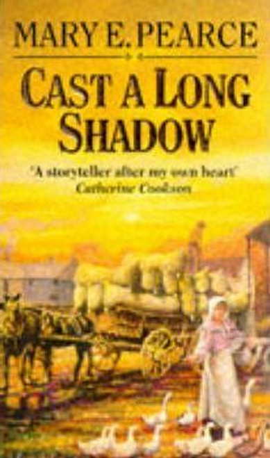 Pearce, Mary E. / Cast a Long Shadow