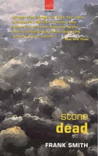 Smith, Frank / Stone Dead