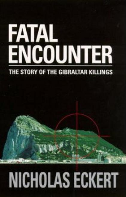 Eckent, Nicholas / Fatal Encounter