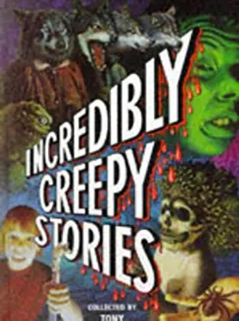 Bradman, Tony / Incredibly Creepy Stories