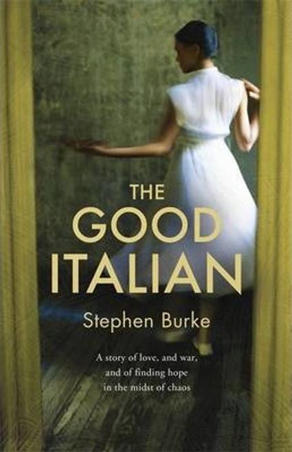 Burke, Stephen / The Good Italian