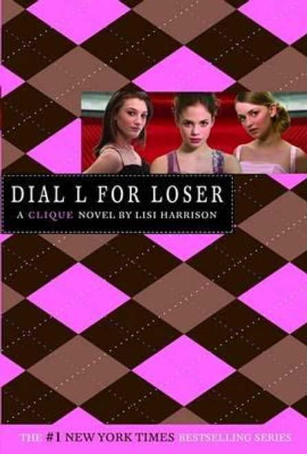 Harrison, Lisi / Dial L for Loser: The Clique, Book 6
