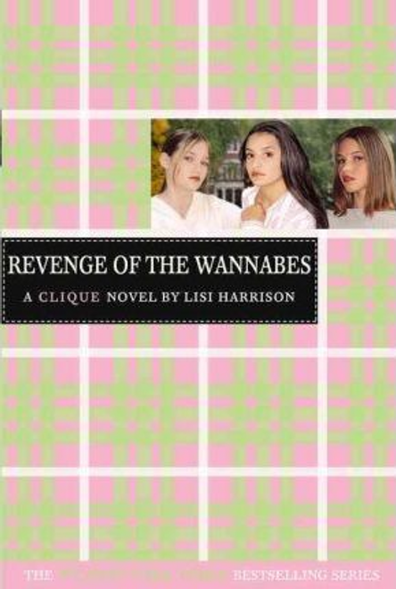 Harrison, Lisi / The Revenge of the Wannabes