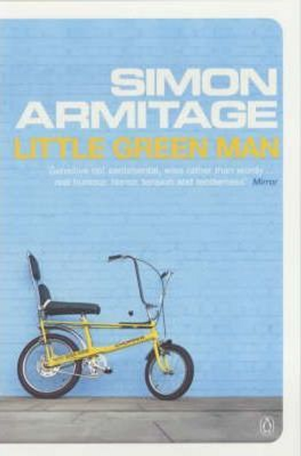 Armitage, Simon / Little Green Man