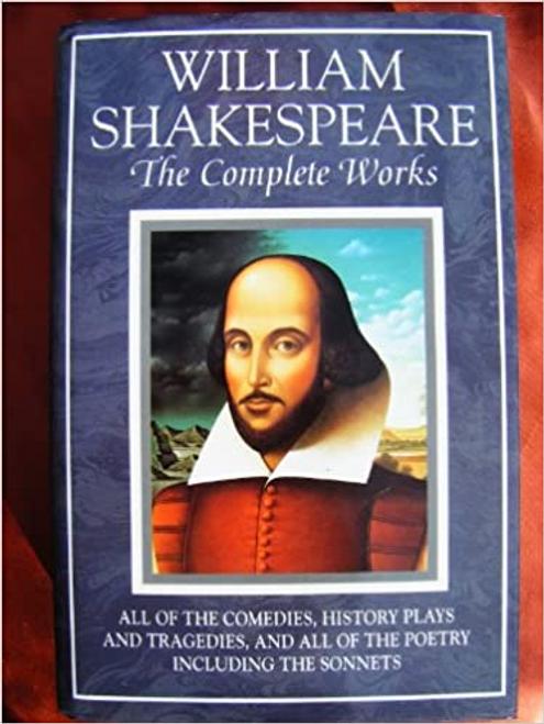 Shakespeare, William / William Shakespeare: The Complete Works (Hardback)