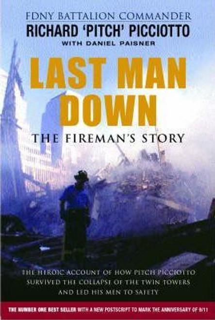Picciotto, Richard / Last Man Down (Hardback)
