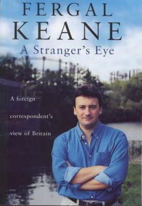 Keane, Fergal / A Stranger's Eye (Hardback)