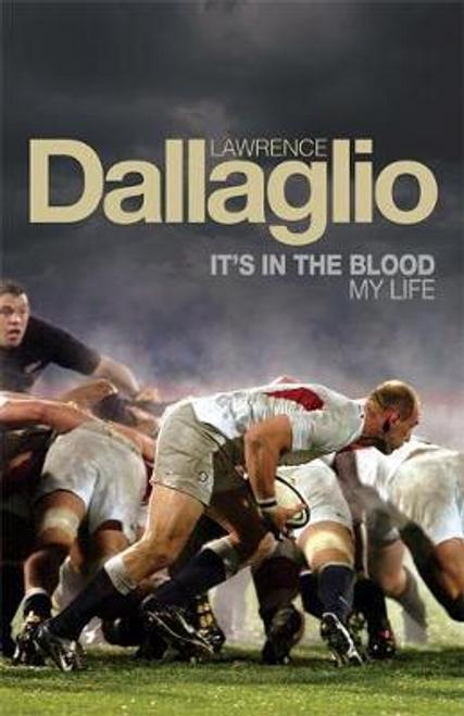 Dallaglio, Lawrence / It's in the Blood (Hardback)
