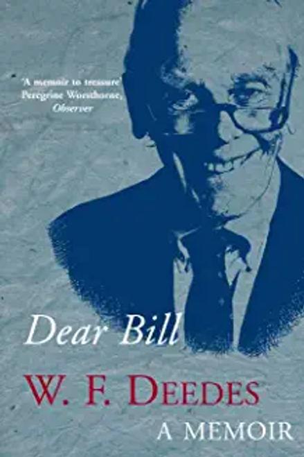 Deedes, William / Dear Bill: A Memoir (Hardback)