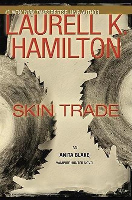 Hamilton, Laurell K. / Skin Trade (Hardback)