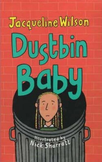 Wilson, Jacqueline / Dustbin Baby (Hardback)
