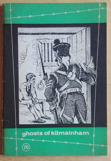 Kilmainham Jail Restoration Society - Ghosts of Kilmainham - First Edition - 1963 - PB - Booklet