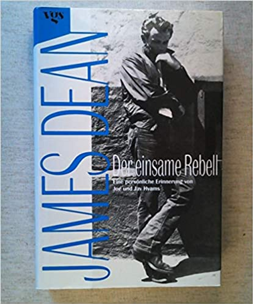 Hyams, Joe / James Dean : Der einsame Rebell (Hardback)