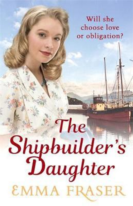 Fraser, Emma / The Shipbuilder's Daughter (Hardback)