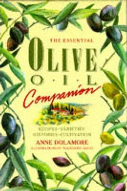Dolamore, Anne / The Essential Olive Oil Companion (Hardback)