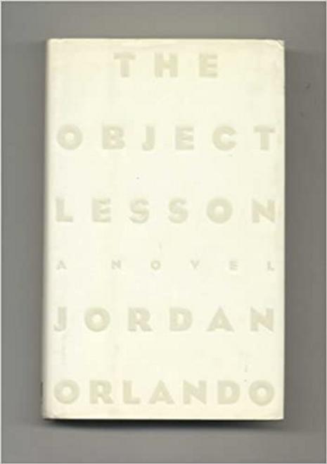Orlando, Jordan / The Object Lesson (Hardback)