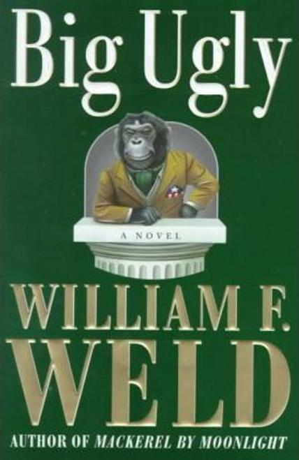 Weld, William F. / Big Ugly (Hardback)