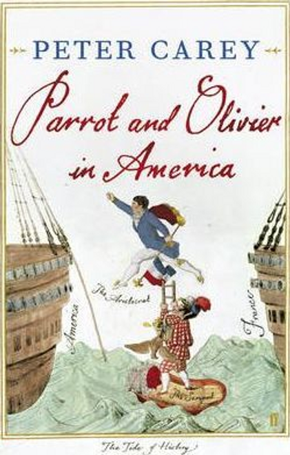 Carey, Peter / Parrot and Olivier in America (Hardback)