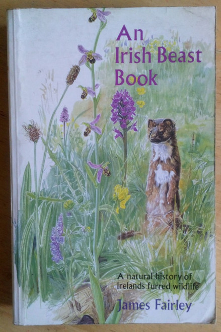 Fairley, James - An Irish Beast Book - PB - 2nd Edition - Mammals