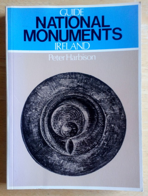 Harbison, Peter - Guide to National Monuments - Ireland - PB -2nd Edition - 1982