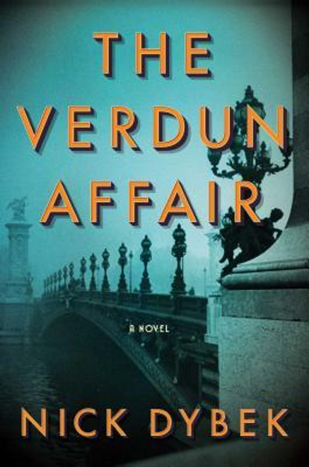 Dybek, Nick / The Verdun Affair (Hardback)