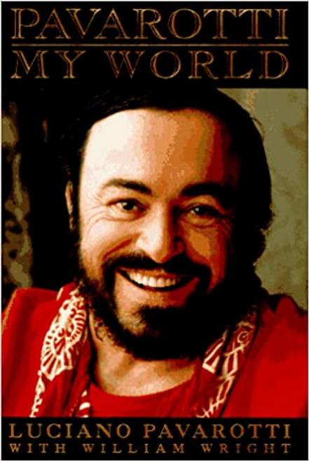 Pavarotti, Luciano / Pavarotti: My World (Hardback)