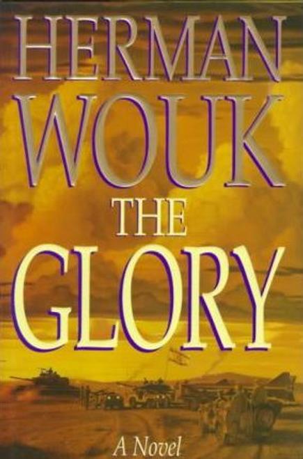 Wouk, Herman / The Fiction:Glory (Hardback)