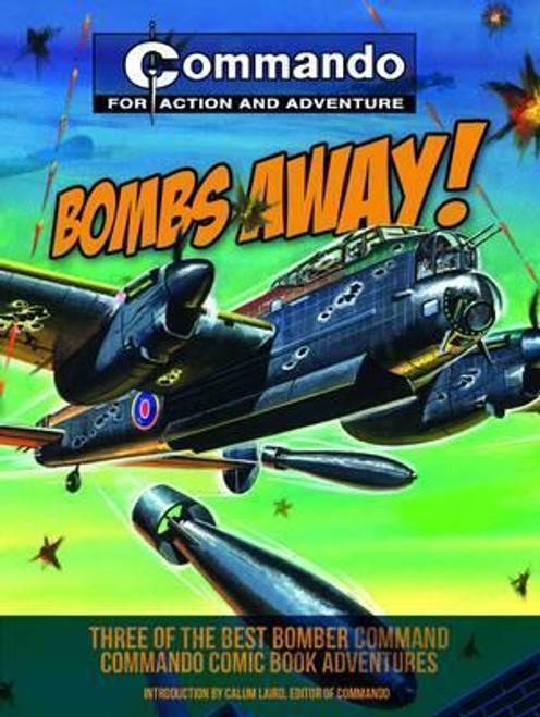 Commando Library - Bombs Away - Three of the Best Bomber Command Comic Book Adventures -WW2