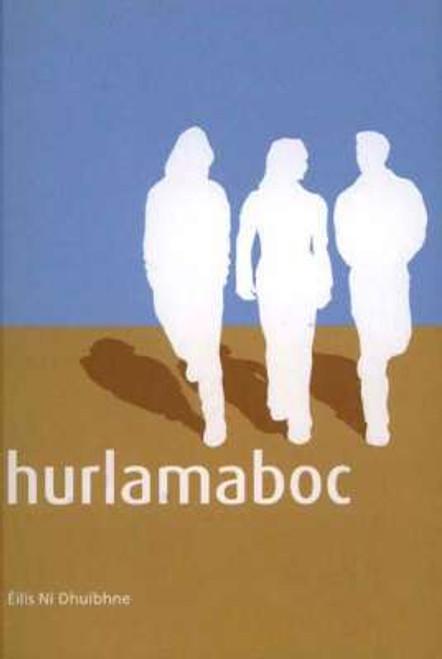 Ní Dhuibhne, Eilís - Hurlamaboc - PB - As Gaeilge - BRAND NEW