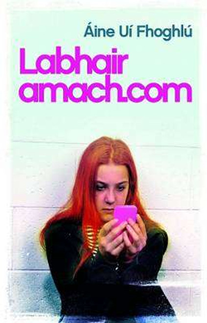 UÍ Fhoghlú, Áine - LabhairAmach.com - PB - BRAND NEW - As Gaeilge
