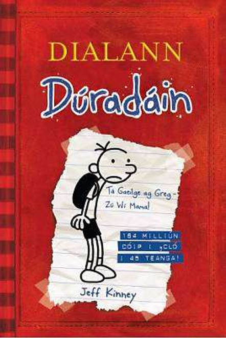 Kinney, Jeff - Dialann Dúradán ( Wimpy Kid - Leabhar 1) - PB - As Gaeilge - BRAND NEW