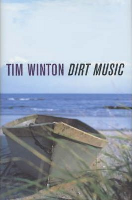Winton, Tim / Dirt Music (Hardback)