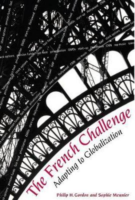 Gordon, Philip H. / The French Challenge (Hardback)