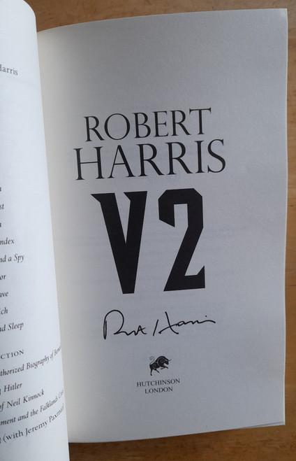 Harris, Robert - V2 - SIGNED HB 1st Edition- BRAND NEW - WW2 Novel, 2020