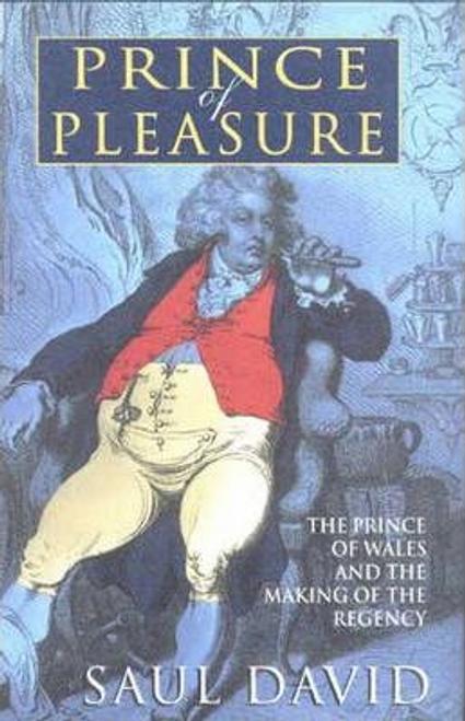 David, Saul / The Prince of Pleasure (Hardback)