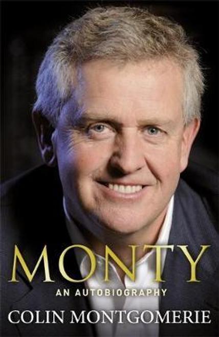 Montgomerie, Colin / Monty (Hardback)