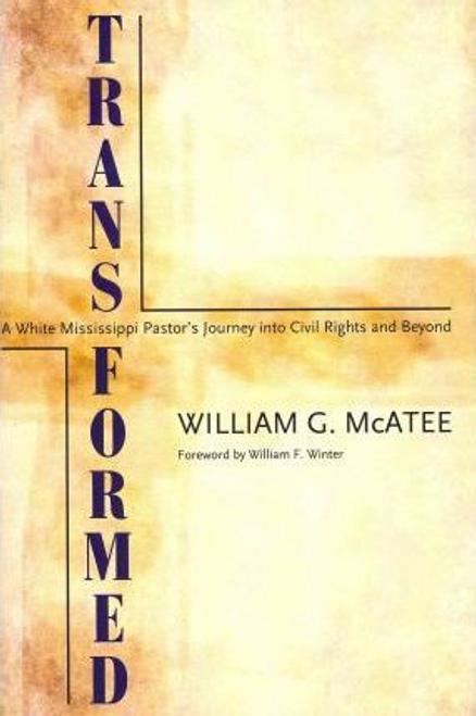Mcatee, William G. / Transformed (Hardback)