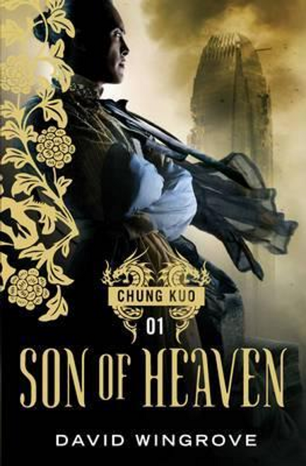 Wingrove, David / Son of Heaven (Hardback)
