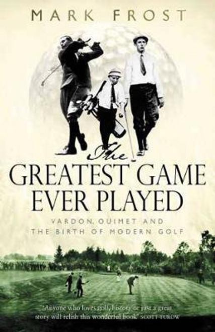 Frost, Mark / The Greatest Game Ever Played (Hardback)